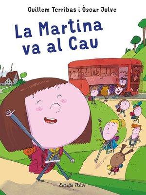 cover image of La Martina va al Cau