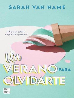 cover image of Un verano para olvidarte