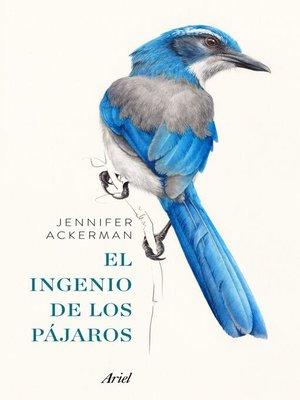 cover image of El ingenio de los pájaros