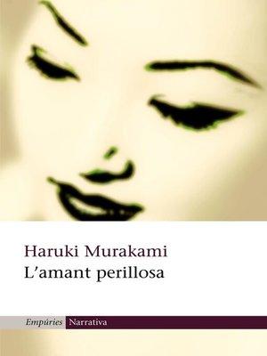 cover image of L'amant perillosa
