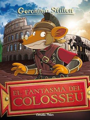 cover image of El fantasma del Colosseu