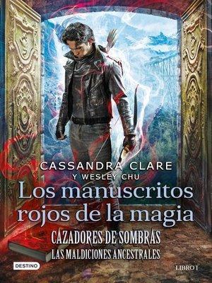 cover image of Cazadores de sombras. Los manuscritos rojos de la magia