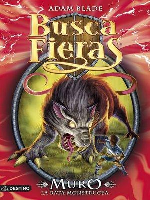cover image of Muro. La rata monstruosa