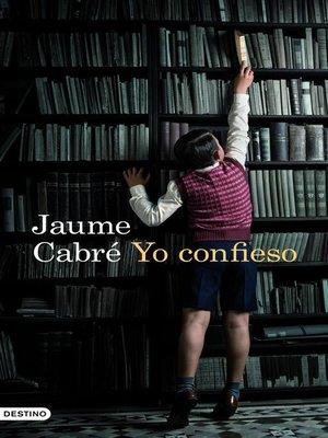 cover image of Yo confieso