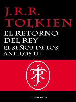 cover image of El Señor de los Anillos, III. El Retorno del Rey