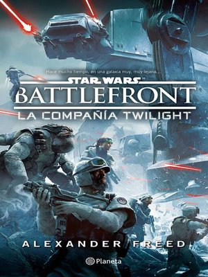 cover image of Star Wars. Battlefront. La compañía Twilight