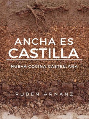 cover image of Ancha es Castilla