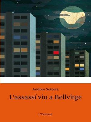 cover image of L'assassí viu a Bellvitge