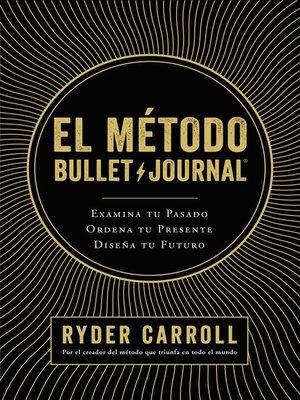 cover image of El método Bullet Journal