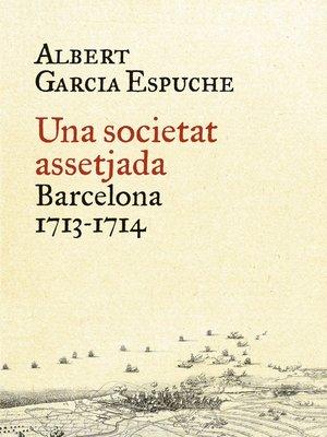 cover image of Una societat assetjada