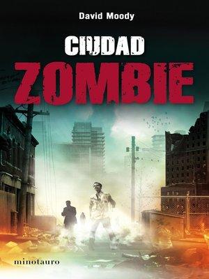 cover image of Ciudad zombie
