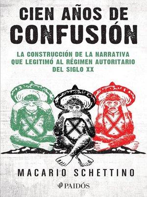 cover image of Cien años de confusión