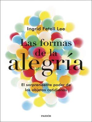 cover image of Las formas de la alegría (Edición mexicana)