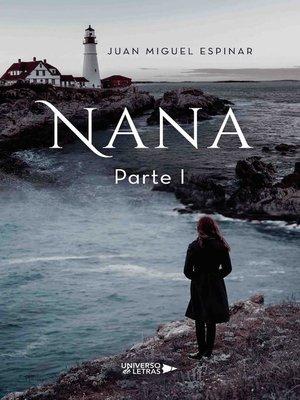 cover image of Nana Parte I