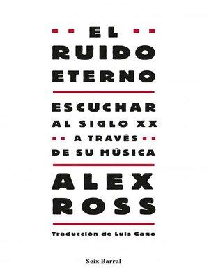 cover image of El ruido eterno