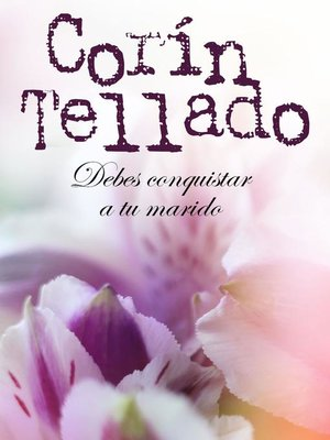 cover image of Debes conquistar a tu marido