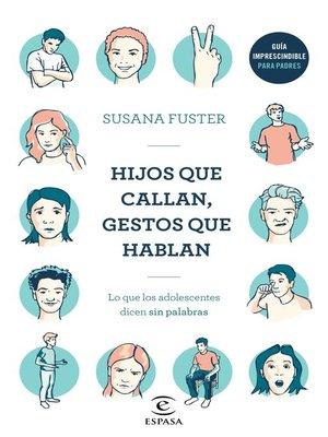 cover image of Hijos que callan, gestos que hablan