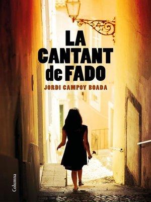 cover image of La cantant de fado