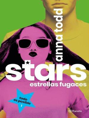 cover image of Stars. Estrellas fugaces (Edición mexicana)