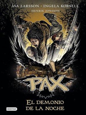 cover image of Pax. El demonio de la noche