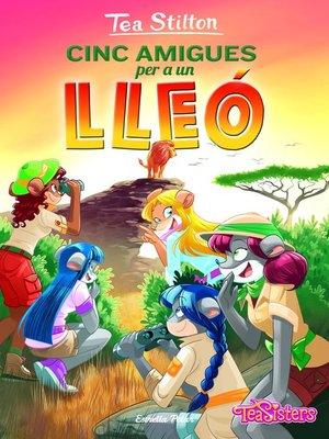 cover image of Cinc amigues per a un lleó