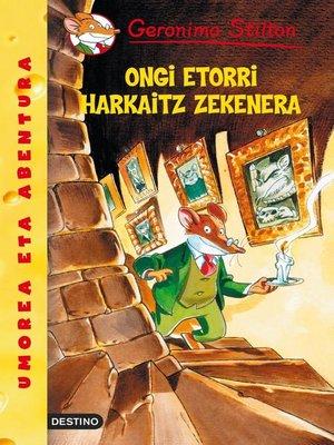 cover image of Ongi etorri harkaitz zekenera