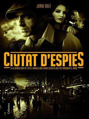 cover image of Ciutat d'espies
