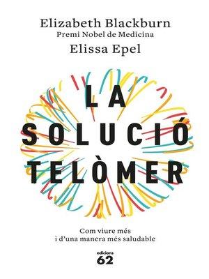 cover image of La solució telòmer