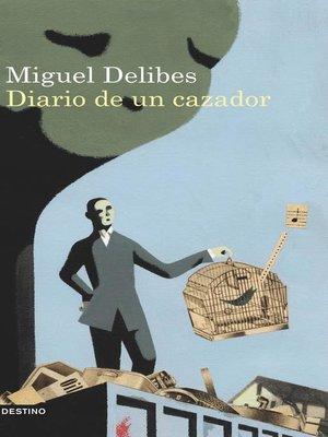 cover image of Diario de un cazador