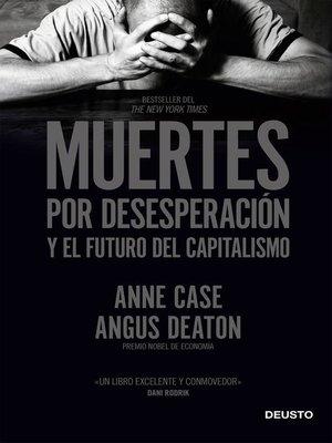cover image of Muertes por desesperación y el futuro del capitalismo