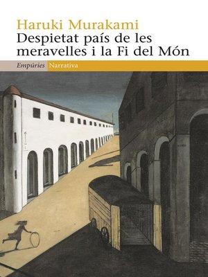 cover image of Despietat país de les meravelles i la Fi del Món