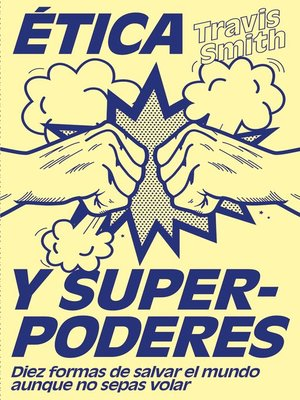 cover image of Ética y superpoderes