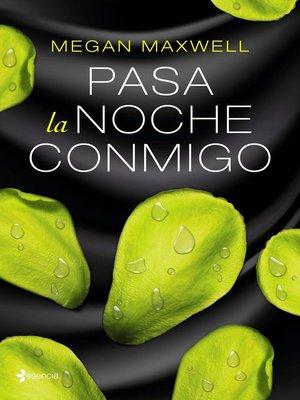 cover image of Pasa la noche conmigo
