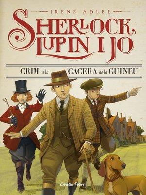 cover image of Crim a la cacera de la guineu