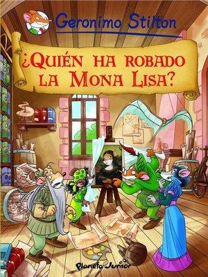 cover image of ¿Quién ha robado la Mona Lisa?