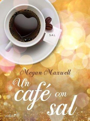 cover image of Un café con sal