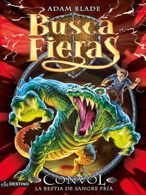 cover image of Convol, la bestia de sangre fría