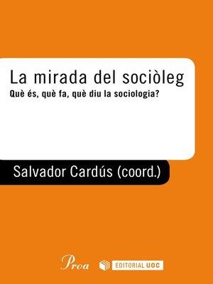cover image of La mirada del sociòleg