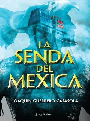 cover image of La senda del mexica