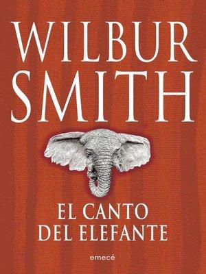 cover image of El canto del elefante