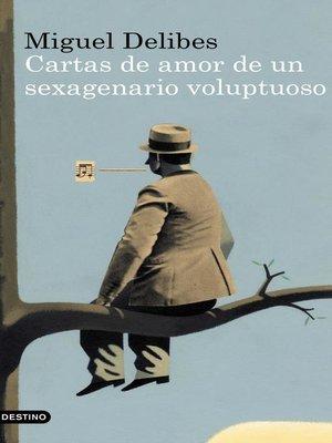 cover image of Cartas de amor de un sexagenario voluptuoso