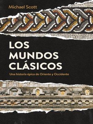 cover image of Los mundos clásicos