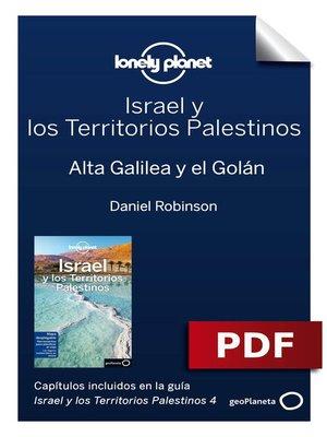 cover image of Israel y los Territorios Palestinos 4_6. Alta Galilea y el Golán