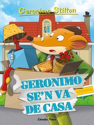 cover image of Geronimo se'n va de casa