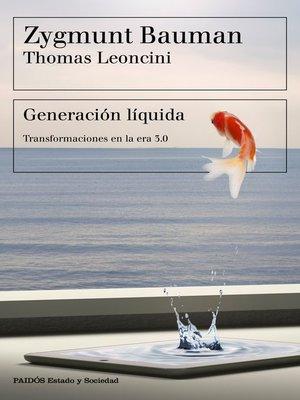 cover image of Generación líquida