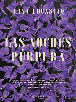 cover image of Las noches púrpura
