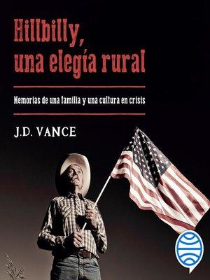 cover image of Hillbilly, una elegía rural