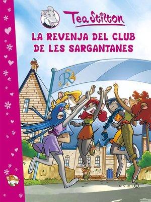 cover image of La revenja del Club de les Sargantanes