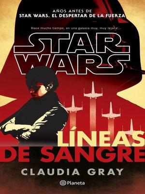 cover image of Star Wars. Líneas de sangre