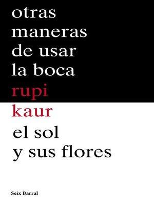 cover image of Otras maneras de usar la boca + El sol y sus flores (pack)